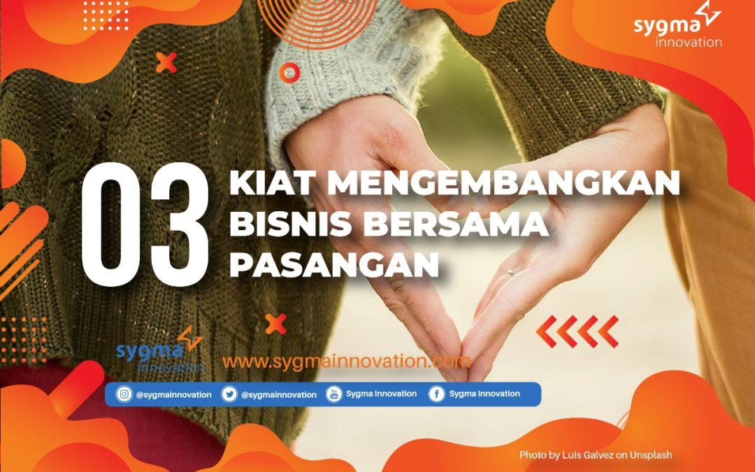 3 Kiat Mengembangkan Bisnis bersama Pasangan