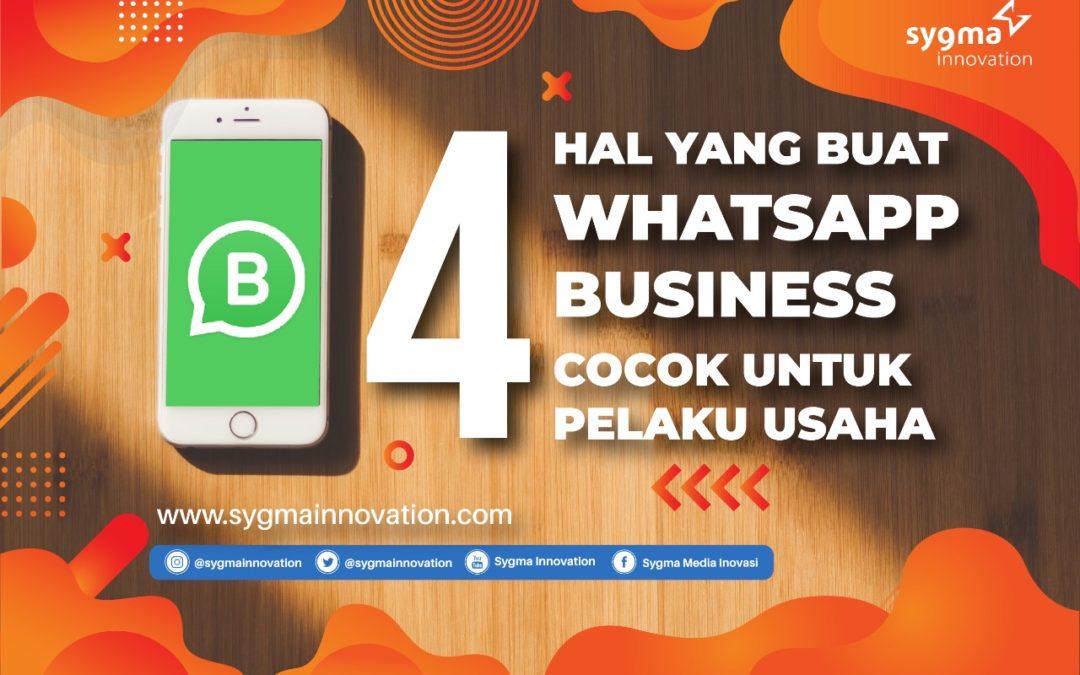 4 Hal yang Bikin WhatsApp Business Cocok untuk Pelaku Usaha