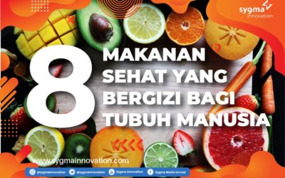 Inilah 8 Makanan Sehat yang Terbukti Bergizi bagi Tubuh Manusia