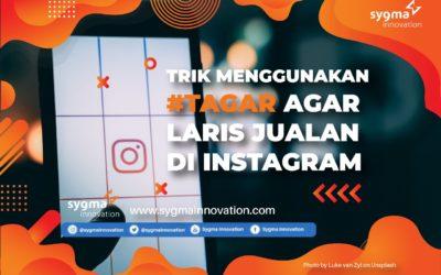 Trik Menggunakan Tagar agar Jualan Laris di Instagram
