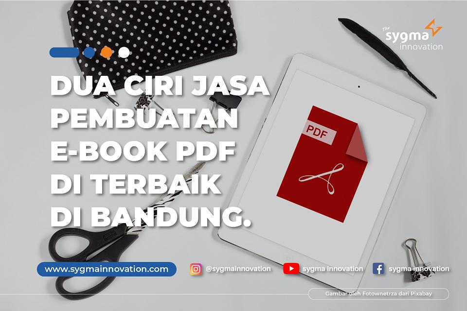 2 Ciri Jasa Pembuatan E-Book PDF di Bandung Terbaik