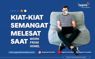 3 Kiat agar Semangat Melesat Saat Work from Home