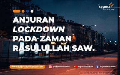 Anjuran Lockdown Menurut Rasulullah Saw. Saat Wabah Melanda